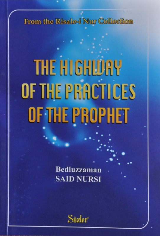 The Highway Of The Practices Of The Prophet