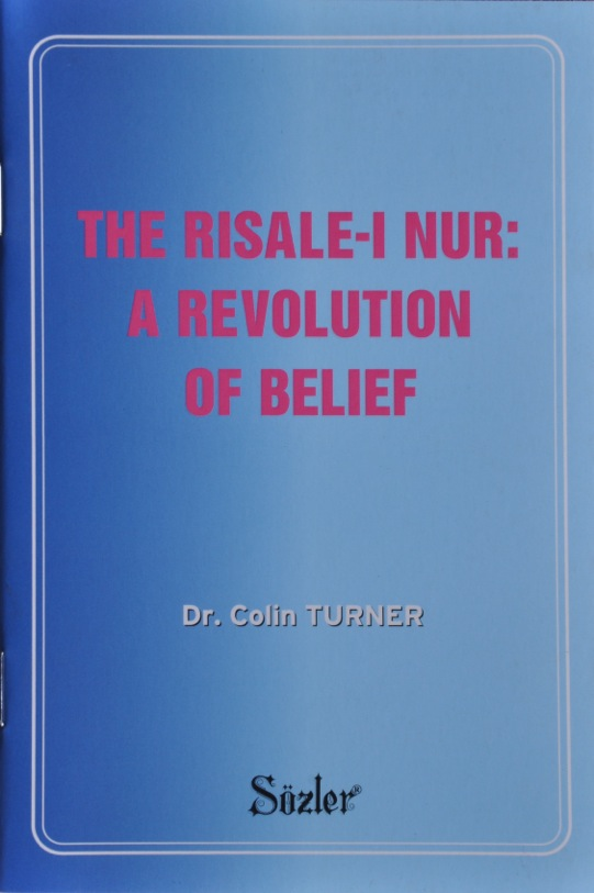 The Risale-i Nur A Revolution of Belief